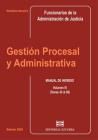 Gestión Procesal y Administrativa (Tomo III)