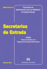 Secretarios de Entrada